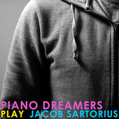Piano Dreamers Play Jacob Sartorius de Piano Dreamers