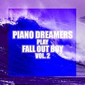 Piano Dreamers Play Fall Out Boy, Vol. 2 de Piano Dreamers