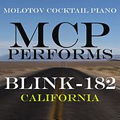 MCP Performs Blink 182: California von Molotov Cocktail Piano