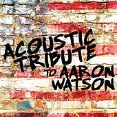 Acoustic  Tribute to Aaron Watson de Guitar Tribute Players