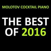 The Best of 2016 von Molotov Cocktail Piano