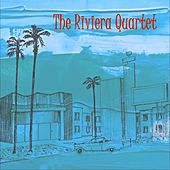 The Riviera Quartet by The Riviera Quartet