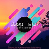 Deep Inside (Deephouse Rhythms for Cool People Only) by Various Artists