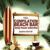 Compilation Beach Bar (Deep House Selection) von Various Artists