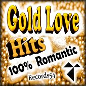 Gold Love Hits: 100% Records54 Romantic di Various Artists