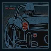 Tail Lights von Lord Nelson
