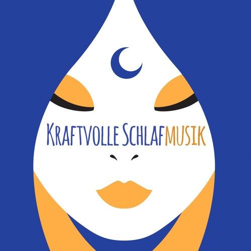 Kraftvolle Schlafmusik - Lieder zu erholsamem Schlaf und mehr Leistungsvermögen by Entspannungsmusik Akademie
