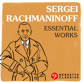 Sergei Rachmaninoff - Essential Works de Various Artists