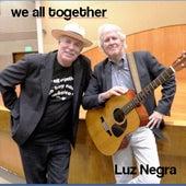 Luz Negra de We All Together