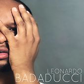 Badaducci by Leonardo Badaducci