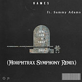 Party Thieves - Games (feat. Sammy Adams) - Morphtrax Symphony Remix by Party Thieves