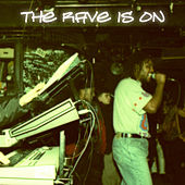 The Rave is On by Various Artists