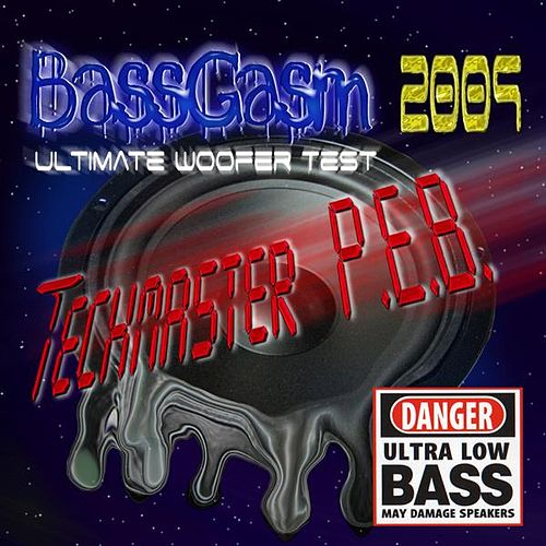 Bassgasm 2009 (Ultimate Woofer Test) by Techmaster P.E.B.