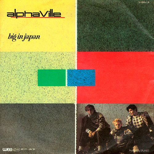 Big In Japan / Seeds by Alphaville