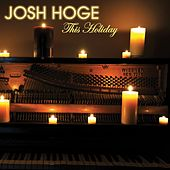 This Holiday by Josh Hoge