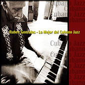 Lo Mejor del Cubano Jazz de Rubén González