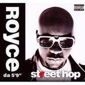 Street Hop von Royce Da 5'9