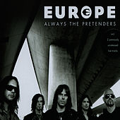 Always The Pretenders von Europe