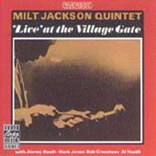 Live At The Village Gate by Milt Jackson
