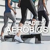 Ladies Aerobics de Various Artists