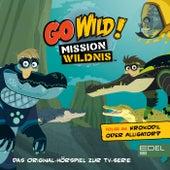 Folge 26: Krokodil oder Alligator? (Das Original-Hörspiel zur TV-Serie) von Go Wild! - Mission Wildnis