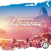 Milk & Sugar Pres. Destination: Rio De Janeiro de Various Artists