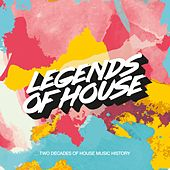 Legends of House - Two Decades of House Music History de Various Artists