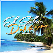 El Sabor de Mi Tierra by Various Artists