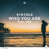 Who You Are (feat. MIO) von Syn Cole