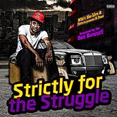 Strictly for the Struggle von Duce