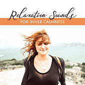 Relaxation Sounds for Inner Calmness by Calming Sounds