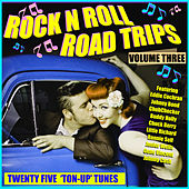 Rock & Roll Road Trips Vol. 3 de Various Artists