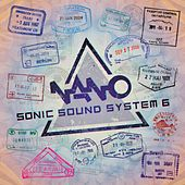Nano Sonic Sound System 6 - EP by Various Artists
