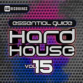 Essential Guide Hard House, Vol. 15 - EP by Various Artists