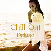 Chill Out Deluxe – Chill Music Cool Instrumental Songs von Chill Out
