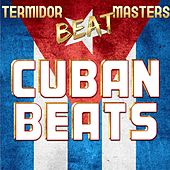 Termidor Beat Masters Cuban Beats von Various Artists