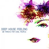 Deep House Feeling by Various Artists