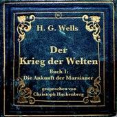 Der Krieg der Welten (Buch 1: Die Ankunft der Marsianer) von H.G. Wells