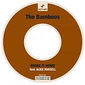 Bring It Home by Bamboos