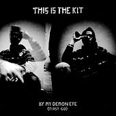 By My Demon Eye (First Go) by This Is The Kit