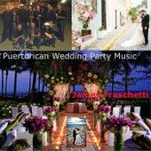Puertorican Wedding Party Music by James Fraschetti