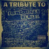A Tribute to the Forgotten Rebels, Vol. One by Various Artists