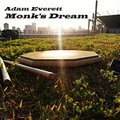 Monk's Dream by Adam Everett