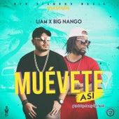 Muévete Asi (feat. Big Nango) de Liam