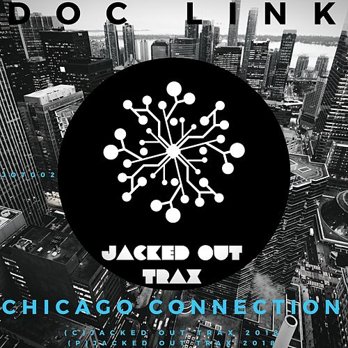 Chicago Connection - Single (Single) by Doc Link : Napster