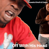 Off With His Head by Casey