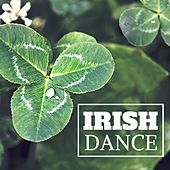 Irish Dance - The Best Celtic Harp and Celtic Inspirational Background Music by Celtic Dreams