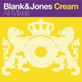 Cream (All Mixes) by Blank & Jones