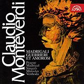 Monteverdi: Madrigalli Guerrieri et Amorosi de Jitka Cechova