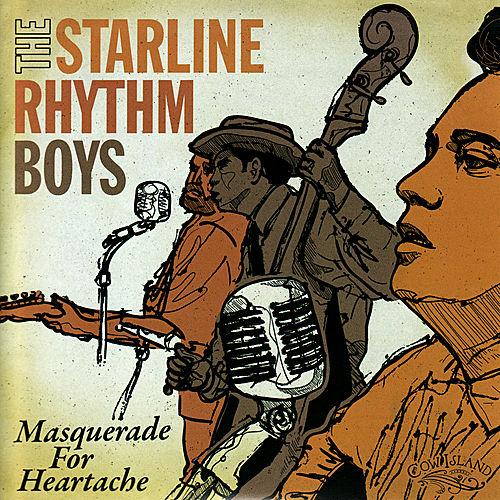 Masquerade for Heartache by The Starline Rhythm Boys